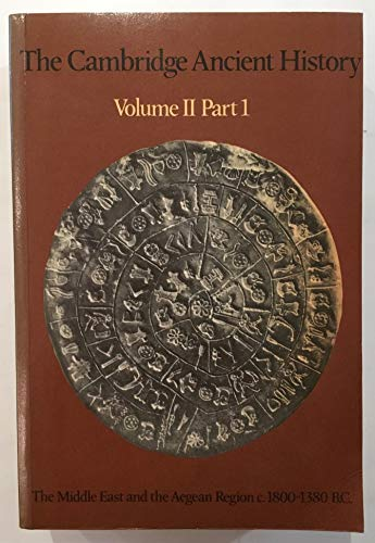 9780521298230: The Cambridge Ancient History: Volume 2, Part 1, The Middle East and the Aegean Region c.1800-1380 BC: History of the Middle East and the Aegean Region C.1800-1380 B.C. Ed.I.E.S.Edwards, Etc Vol 2