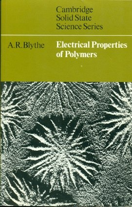9780521298254: Electrical Properties of Polymers (Cambridge Solid State Science Series)