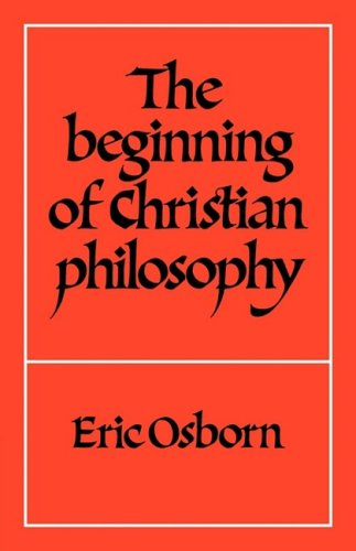 9780521298551: The Beginning of Christian Philosophy