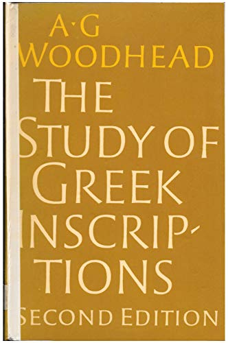 9780521298605: The Study of Greek Inscriptions