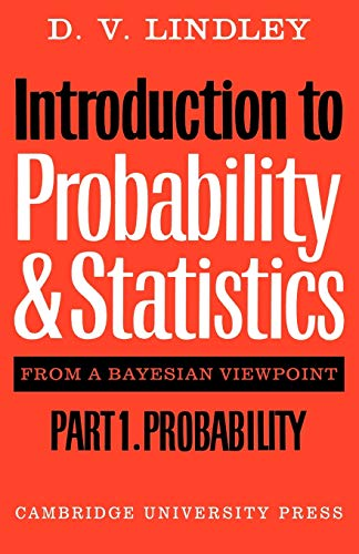 9780521298674: Introduction to Probability and Statistics from a Bayesian Viewpoint