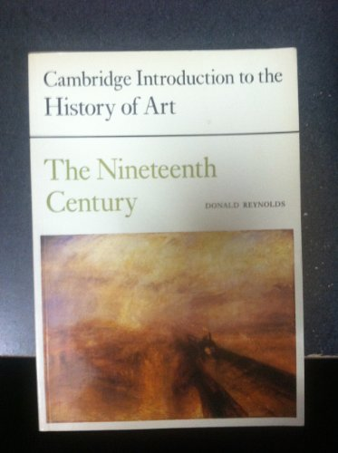 The Nineteenth Century Cambridge Introduction to the History of Art