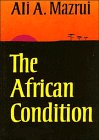 9780521298841: The African Condition: A Political Diagnosis