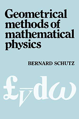 9780521298872: Geometrical Methods of Mathematical Physics