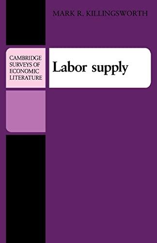 9780521299169: Labor Supply (Cambridge Surveys of Economic Literature)