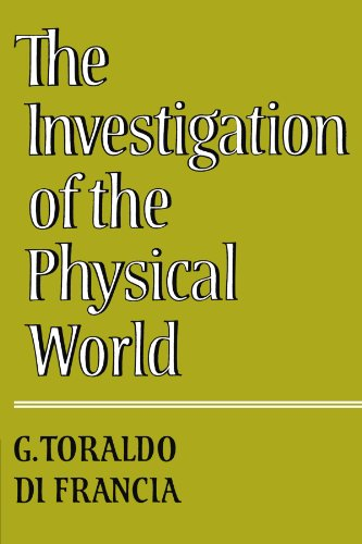 9780521299251: The Investigation of the Physical World