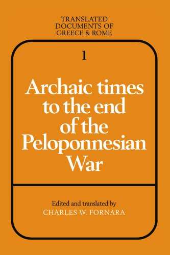 9780521299466: Archaic Times to the End of the Peloponnesian War (Translated Documents of Greece and Rome)