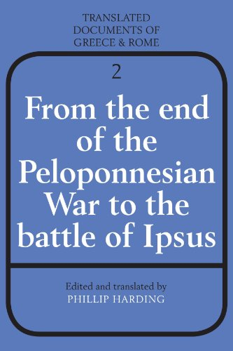9780521299497: From the End of the Peloponnesian War to the Battle of Ipsus (Translated Documents of Greece and Rome)