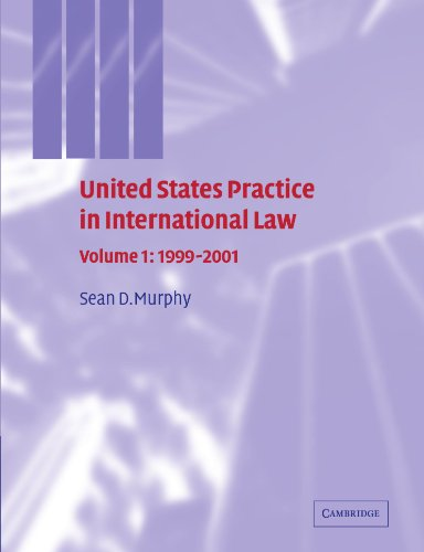 9780521299602: United States Practice in International Law: Volume 1, 1999-2001 (United States Practices in International Law)