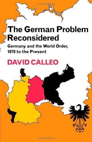 9780521299664: The German Problem Reconsidered:Germany and the World Order 1870 to the Present