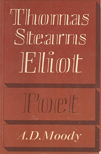 9780521299688: Thomas Stearns Eliot: Poet