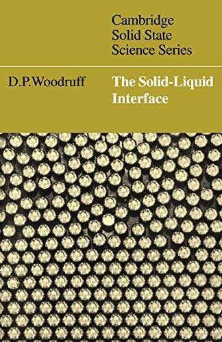 9780521299718: The Solid-Liquid Interface (Cambridge Solid State Science Series)