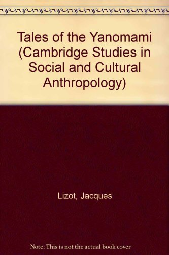 9780521300162: Tales of the Yanomami (Cambridge Studies in Social and Cultural Anthropology)