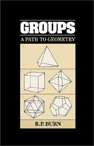 9780521300377: Groups: A Path to Geometry