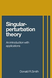 9780521300421: Singular-Perturbation Theory: An Introduction with Applications