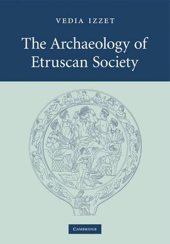 9780521300605: The Archaeology of Etruscan Society