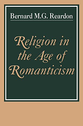 9780521300889: Religion in the Age of Romanticism: Studies in Early Nineteenth-Century Thought