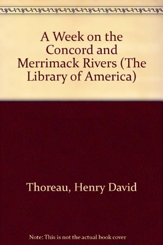 9780521300933: A Week on the Concord and Merrimack Rivers (The Library of America)