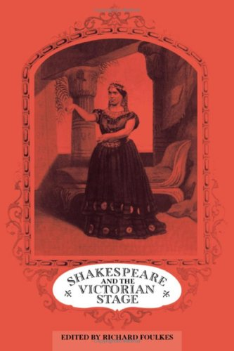 9780521301107: Shakespeare and the Victorian Stage