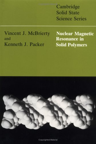 9780521301404: Nuclear Magnetic Resonance in Solid Polymers (Cambridge Solid State Science Series)
