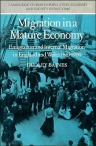 9780521301534: Migration in a Mature Economy: Emigration and Internal Migration in England and Wales 1861–1900 (Cambridge Studies in Population, Economy and Society in Past Time)