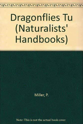 9780521301626: Dragonflies Tu (Naturalists' Handbooks)