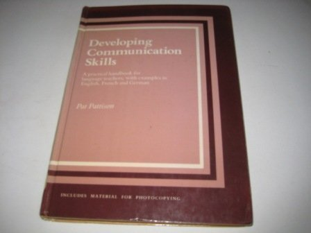9780521301770: Developing Communication Skills: A practical handbook for language teachers, with examples in English, French and German