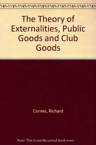 9780521301848: The Theory of Externalities, Public Goods and Club Goods