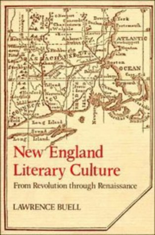 9780521302067: New England Literary Culture: From Revolution through Renaissance (Cambridge Studies in American Literature and Culture)