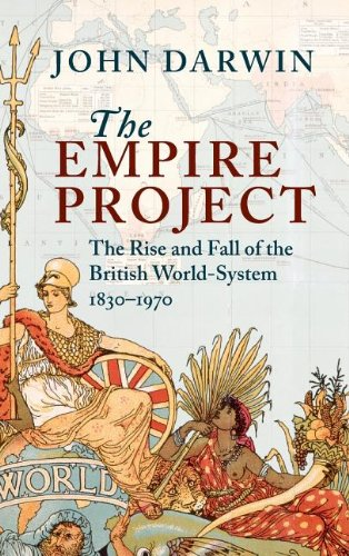 9780521302081: The Empire Project: The Rise and Fall of the British World-System, 1830-1970