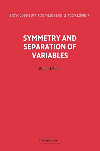 9780521302241: Symmetry and Separation of Variables (Encyclopedia of Mathematics and its Applications Volume 4)