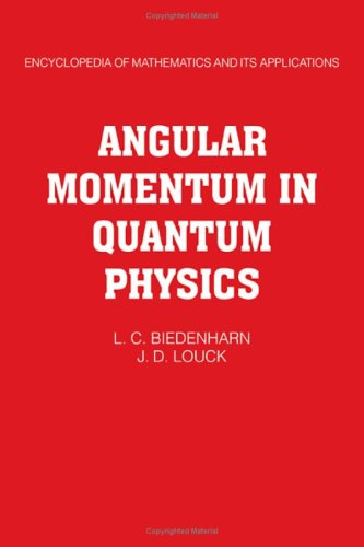9780521302289: Angular Momentum in Quantum Physics: Theory and Application (Encyclopedia of Mathematics and its Applications)
