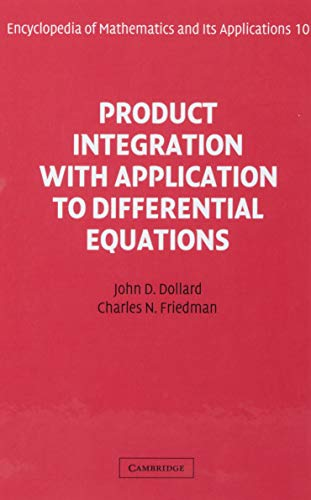 9780521302302: Product Integration with Application to Differential Equations (Encyclopedia of Mathematics and its Applications)
