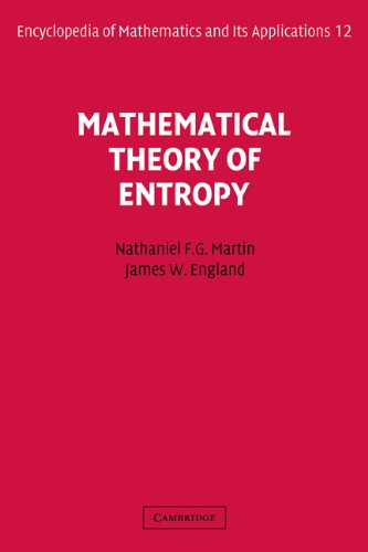 9780521302326: Mathematical Theory of Entropy (Encyclopedia of Mathematics and its Applications)