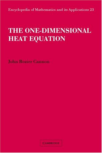 The One-Dimensional Heat Equation: John Rozier Cannon