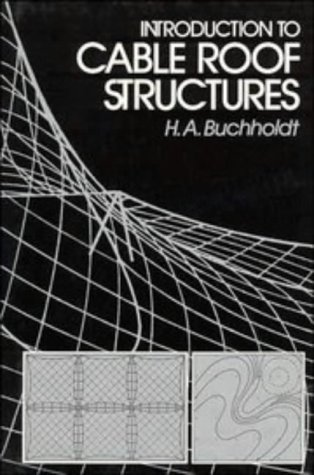 9780521302630: An Introduction to Cable Roof Structures
