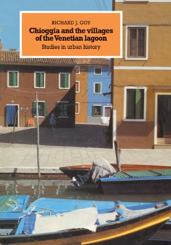 9780521302753: Chioggia and the Villages of the Venetian Lagoon: Studies in Urban History