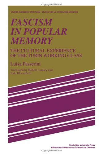 9780521302906: Fascism in Popular Memory: The Cultural Experience of the Turin Working Class (Studies in Modern Capitalism)