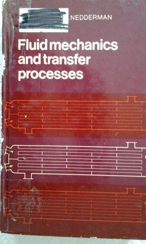 9780521303033: Fluid Mechanics and Transfer Processes