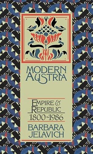 9780521303200: Modern Austria: Empire and Republic, 1800-1986