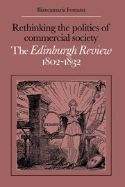 9780521303354: Rethinking the Politics of Commercial Society: The Edinburgh Review 1802-1832