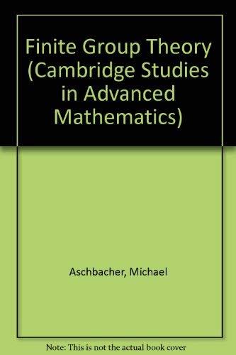 9780521303415: Finite Group Theory (Cambridge Studies in Advanced Mathematics)
