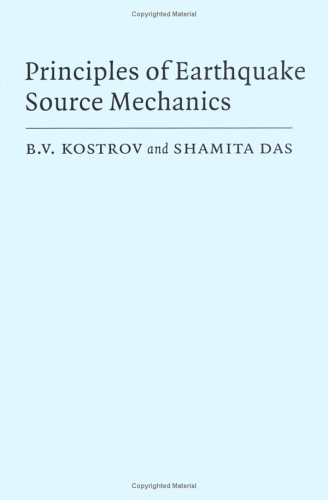 9780521303453: Principles of Earthquake Source Mechanics (Cambridge Monographs on Mechanics)