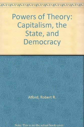 9780521303491: Powers of Theory: Capitalism, the State, and Democracy