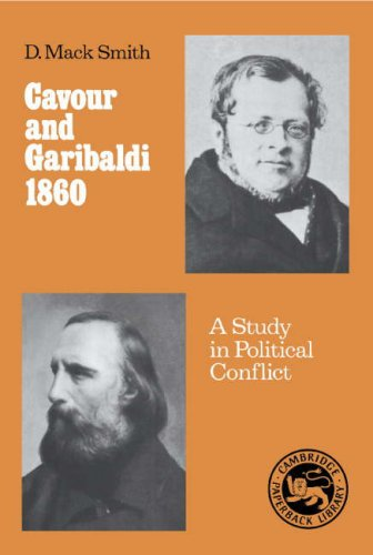 9780521303569: Cavour and Garibaldi 1860: A Study in Political Conflict