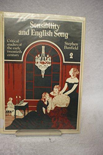 Sensibility and English Song: Volume 2: Critical: Banfield, Stephen