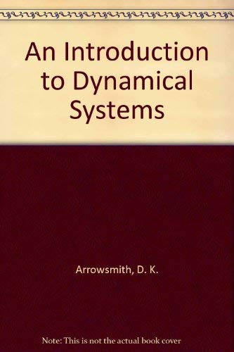 9780521303620: An Introduction to Dynamical Systems