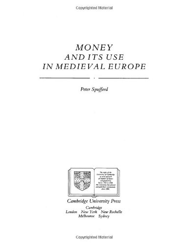 9780521303842: Money and its Use in Medieval Europe
