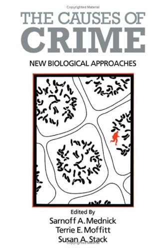 9780521304023: The Causes of Crime: New Biological Approaches