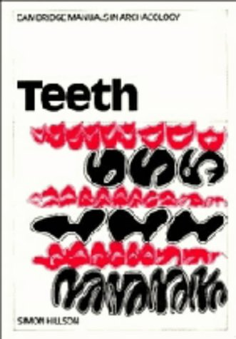 9780521304054: Teeth (Cambridge Manuals in Archaeology)